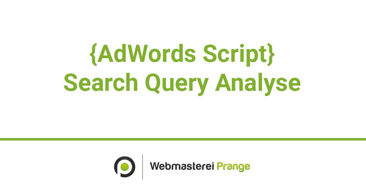 Search Query Script