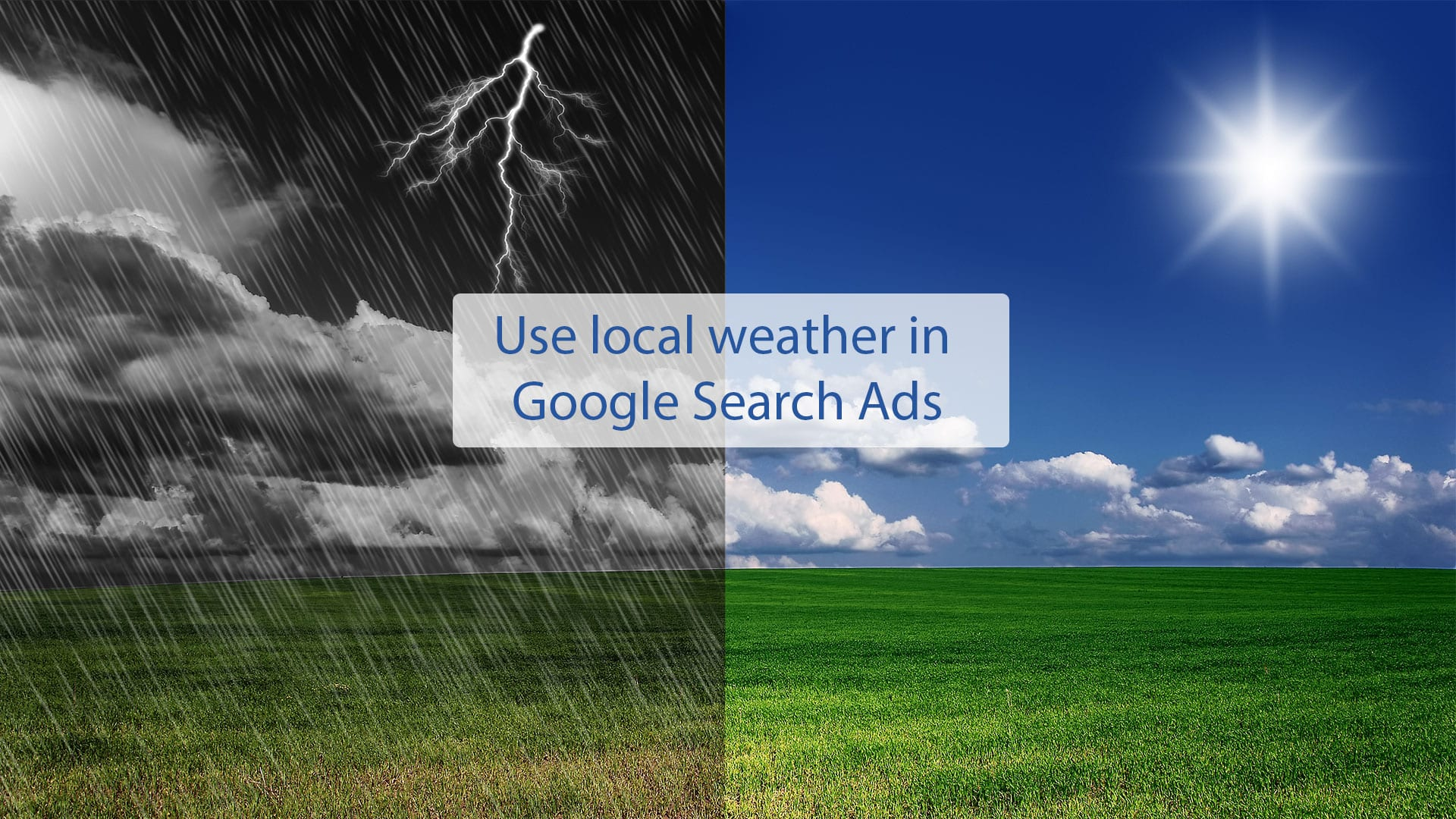 Use weather data via Ad Customizer for relevant ads in Google Ads